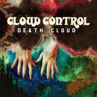Cloud Control - Death Cloud