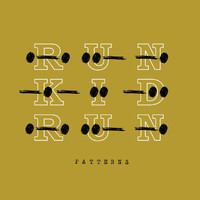 Run Kid Run - Patterns