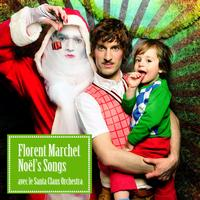Florent Marchet - Noel's Songs