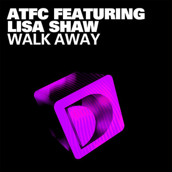 ATFC - Walk Away (feat. Lisa Shaw)