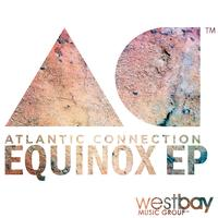 Atlantic Connection - Equinox EP