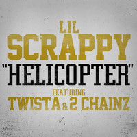Lil Scrappy - Helicopter (Explicit)