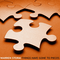 Warren Storm - Things Have Gone To Pieces