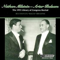 Nathan Milstein - Nathan Milstein: 1953 Library of Congress Recital