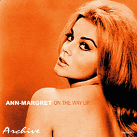 Ann-Margret - On the Way Up