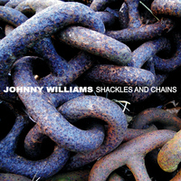 Johnny Williams - Shackles and Chains