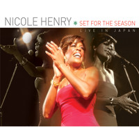 Nicole Henry - Set for the Season: Live In Japan
