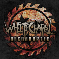 Whitechapel - Recorrupted - EP
