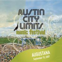 Augustana - Live at Austin City Limits Music Festival 2007: Augustana