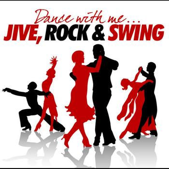 Various Artists - Dance With Me - Jive, Rock And Swing