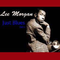 Lee Morgan - Just Blues, Vol. 1