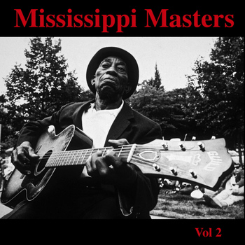 Various Artists - Mississippi Masters - Vol. 2