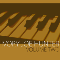 Ivory Joe Hunter - The Best of Ivory Joe Hunter, Vol. 2