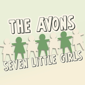 The Avons - Seven Little Girls - EP