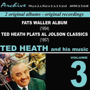 Ted Heath - Ted Heath and His Music, Vol. 3