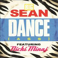 Big Sean - Dance (A$$) Remix