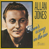 Allan Jones - There's a Song in the Air
