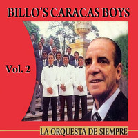 Billo's Caracas Boys - La Orquesta de Siempre: Volume 2