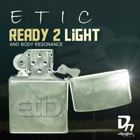 Etic - Etic - Ready 2 Light EP
