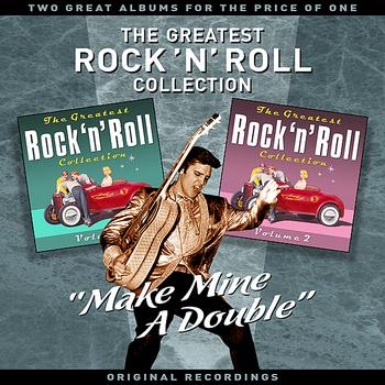 "Various Artists - ""Make Mine A Double"" - The Greatest Rock 'N' Roll Collection (Vol' 1) - Two Great Albums For The Price Of One"
