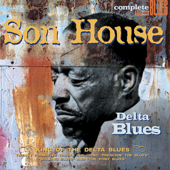 Son House - Delta Blues