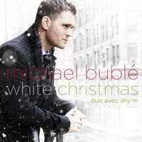Michael Bublé - White Christmas (with Shy'm)
