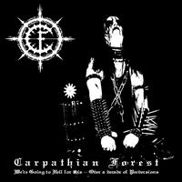 Carpathian Forest - We are Going to Hell for This - Over a Decade of Perversions