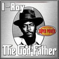 I-Roy - The God Father