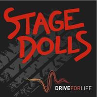Stage Dolls - Drive for life