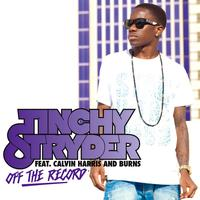 Tinchy Stryder - Off The Record (Explicit)