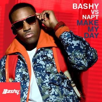 Bashy - Make My Day