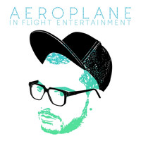 Aeroplane - In Flight Entertainment