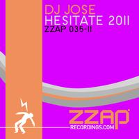 DJ Jose - Hesitate 2011