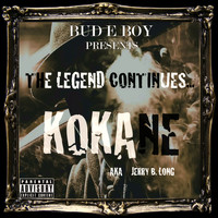 Kokane - The Legend Continues (Explicit)