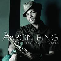Aaron Bing - Out On The Town