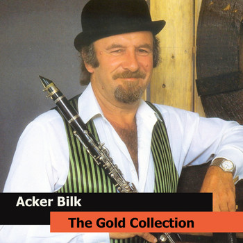 Acker Bilk - Acker Bilk  The Gold Collection