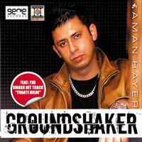 Aman Hayer - Ground Shaker