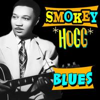 Smokey Hogg - Blues