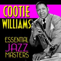Cootie Williams - Essential Jazz Masters