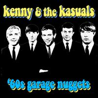 Kenny & The Kasuals - '60s Garage Nuggets