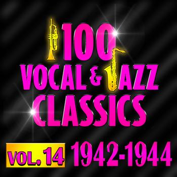 Various Artists - 100 Vocal & Jazz Classics - Vol. 14 (1942-1944)