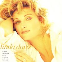 Linda Davis - Some Things Are Meant to Be