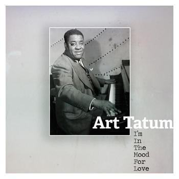 Art Tatum - I´m In The Mood For Love