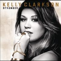 Kelly Clarkson - Stronger (Deluxe Version)