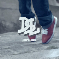 DSL / - Supa Love