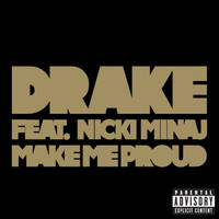 Drake - Make Me Proud (Explicit)