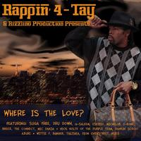 Rappin' 4-Tay - Where Is The Love?