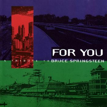 Various Artists - For You: A Tribute to Bruce Springsteen