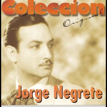Jorge Negrete - Coleccion Original