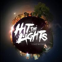 Hit The Lights - Coast to Coast